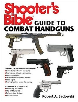 Shooter's Bible Guide to Combat Handguns
