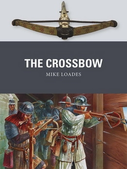 The Crossbow (Osprey Weapon 61)