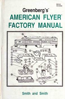 Greenberg's American Flyer Factory Manual