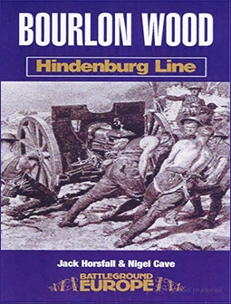 Bourlon Wood: Hindenburg Line (Battleground Europe - Hindenburg Line)