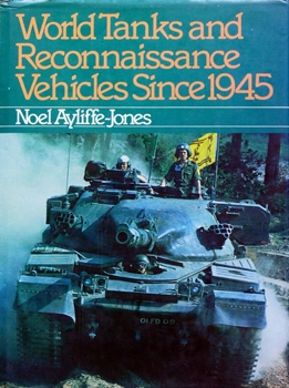 World Tanks and Reconnaissance Vehicles Since 1945