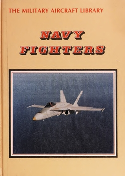 Navy Fighters (The Military Aircraft Library)
