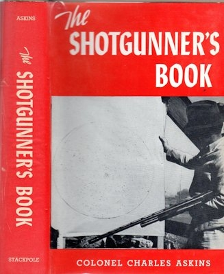 The Shotgunner's Book: a Modern Encyclopedia