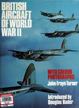 British Aircraft of World War II With Colour Photographs