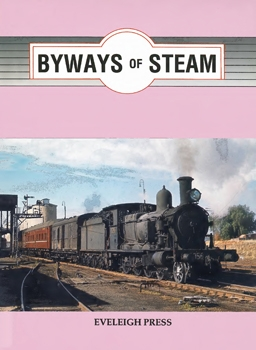 Byways of Steam - On the Railways of New South Wales 8-volume set