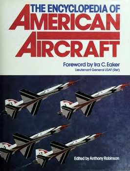 The Encyclopedia of American Aircraft