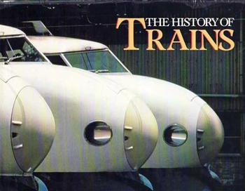 The History of Trains
