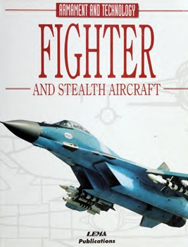 Fighter and Stealth Aircraft