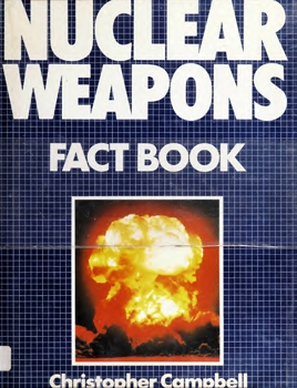 Nuclear Weapons Fact Book