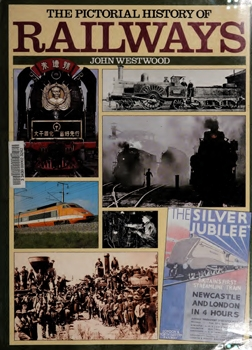 The Pictorial History of Railways