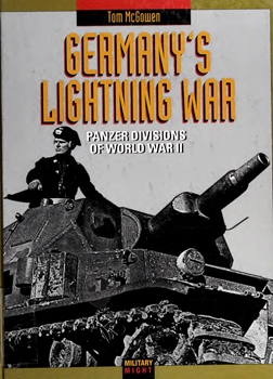 Germany's Lightning War: Panzer Divisions of World War II