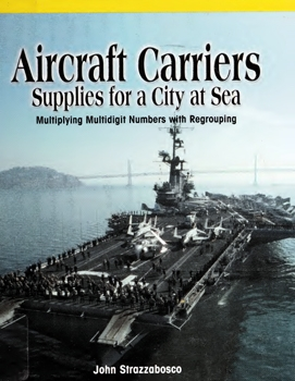 Aircraft Carriers: Supplies for a City at Sea
