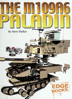 The M109A6 Paladin