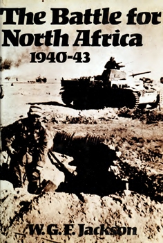 The Battle for North Africa, 1940-43