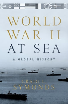 World War II at Sea: A Global History