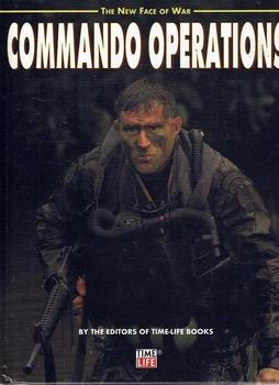 Commando Operations (Time-Life The New Face of War)