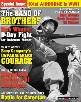 WWII History Magazine Presents: The Band of Brothers (Special Issue - 2018)