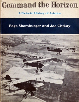 Command the Horizon: A Pictorial History of Aviation