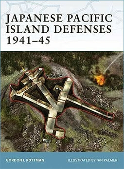 Osprey Fortress № 1 - Japanese Pacific Island Defenses 1941–45