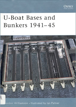 Osprey Fortress №3 - U-Boat Bases and Bunkers 1941–45