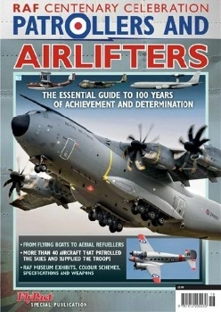 RAF Centary Celebration: Patrollers & Airlifters (FlyPast Special Publications)