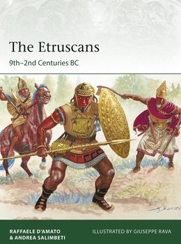The Etruscans: 9th–2nd Centuries BC (Osprey Elite 223)