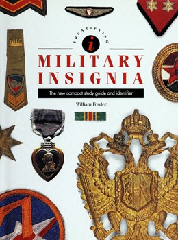 Identifying Military Insignia: The New Compact Study Guide and Identifier