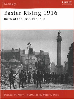 Osprey Campaign 180 - Easter Rising 1916