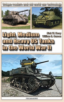 Light, Medium and Heavy US Tanks in the World War II