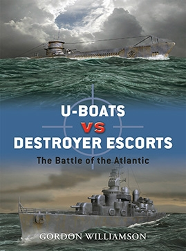 U-boats vs Destroyer Escorts. The Battle of the Atlantic - Osprey Duel 3