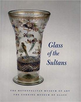 Glass of the Sultans