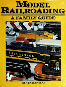 Model Railroading: A Family Guide