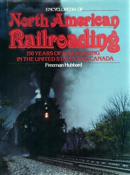 Encyclopedia of North American Railroading