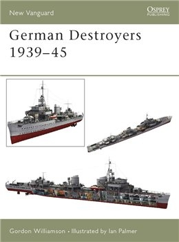 German Destroyers 1939-45 (Osprey New Vanguard 91)