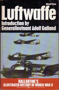 Luftwaffe: Birth, Life and Death of an Air Force
