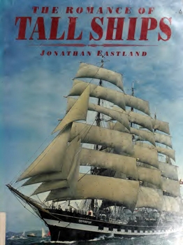 The Romance of Tall Ships