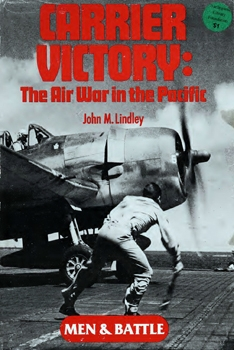 Carrier Victory: The Air War in the Pacific