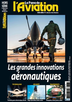 Les Grandes Innovations Aeronautiques (Le Fana de L'Aviation Hors-Serie №11)