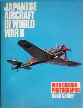 Japanese Aircraft of World War II: With Colour Photographs
