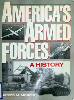 America's Armed Forces: A History