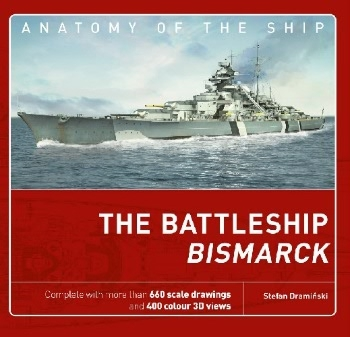 The Battleship Bismarck (Anatomy of the Ship 1)