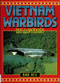 Vietnam Warbirds in Action
