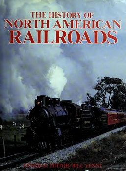 The History of North American Railroads