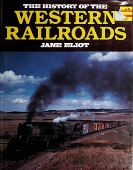 The History of the Western Railroads