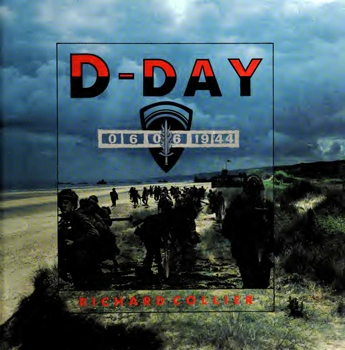 D-Day, 6 June 1944: The Normandy Landings