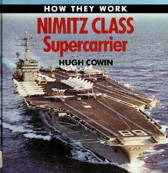 Nimitz Class Supercarrier (How They Work)