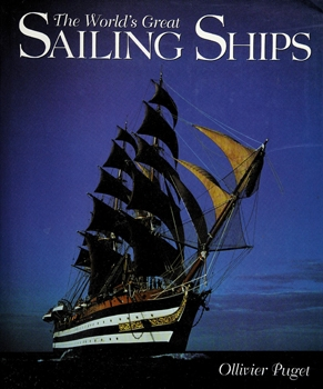 The World's Great Sailing Ships