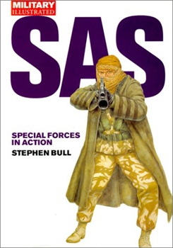 SAS: Special Forces in Action (Military Illustrated)