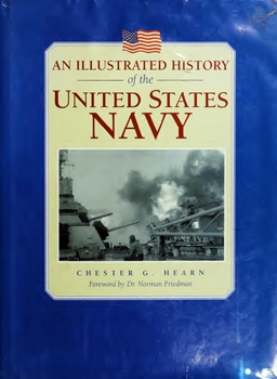 An Illustrated History of the United States Navy (A Salamander Book)
