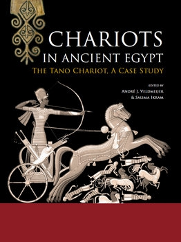 Chariots in Ancient Egypt: The Tano Chariot, A Case Study